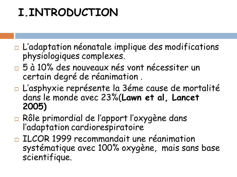 I.INTRODUCTION L'adaptation néonatale implique des modifications physiologiques complexes.