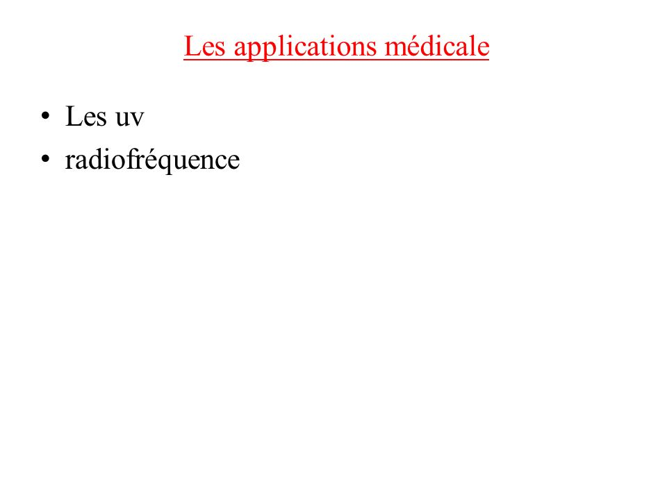 Les applications médicale
