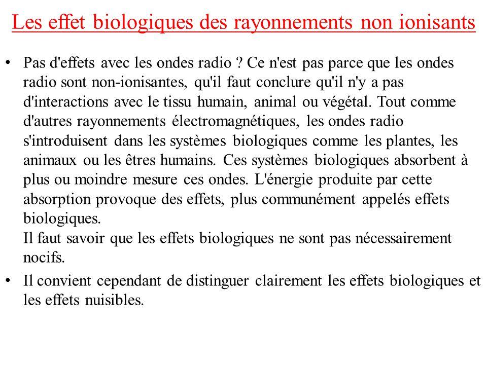 Les effet biologiques des rayonnements non ionisants