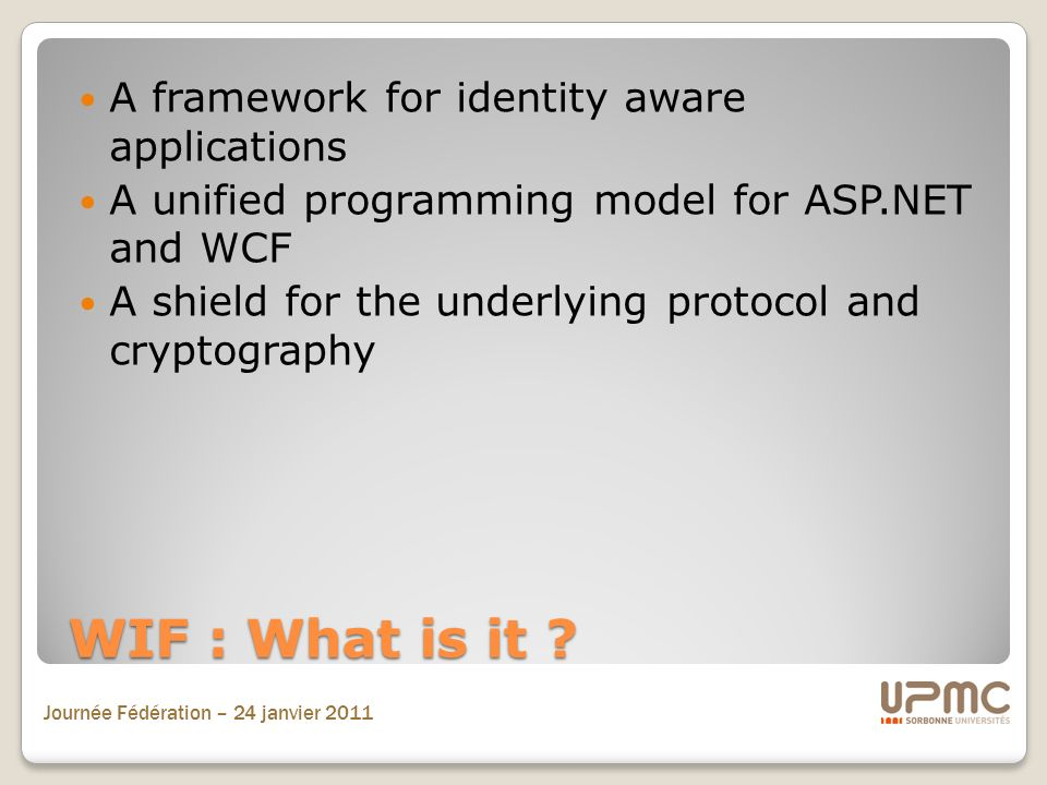 WIF : What is it A framework for identity aware applications