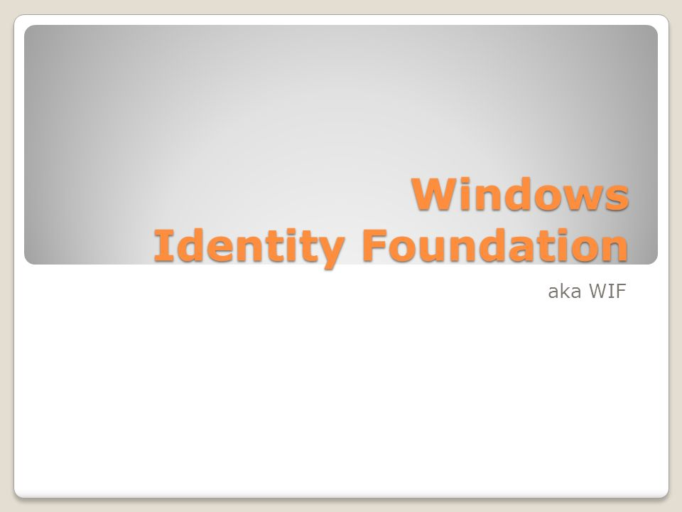Windows Identity Foundation