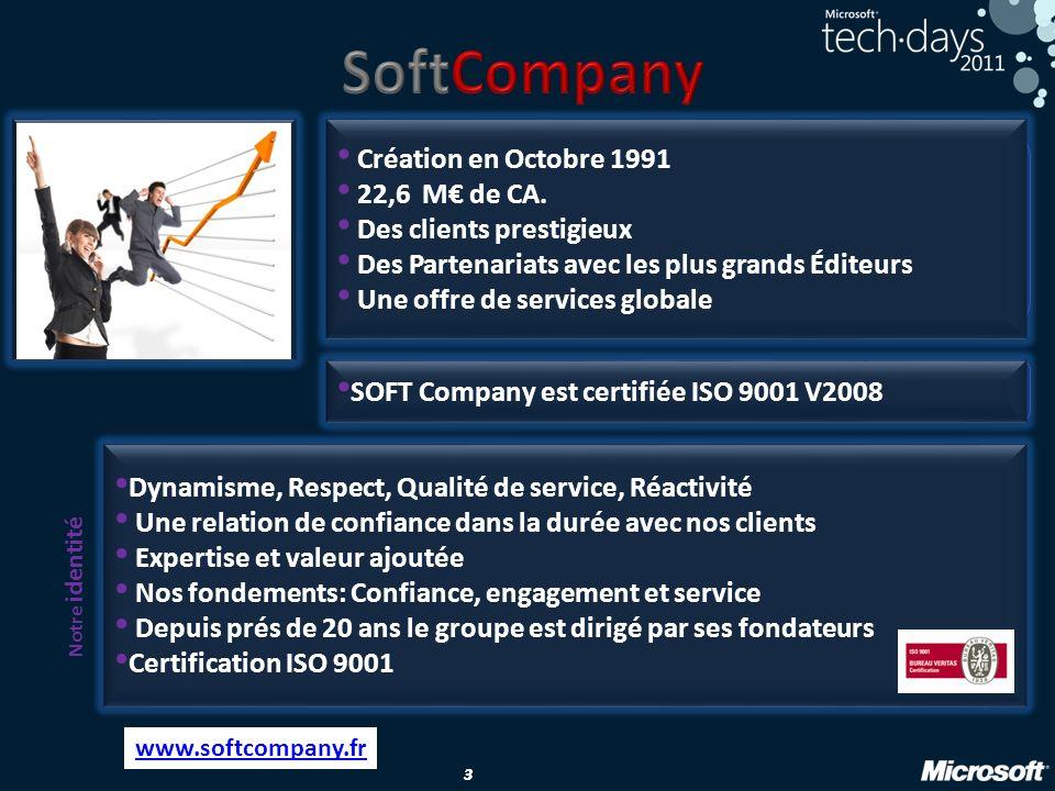 SoftCompany Création en Octobre 1991 22,6 M€ de CA.