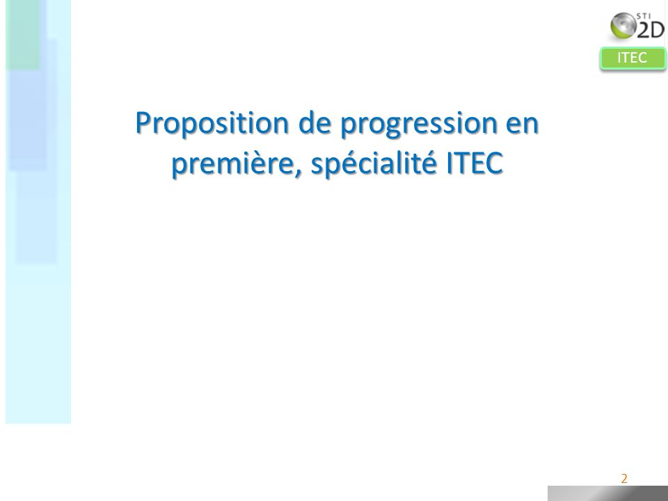 Proposition de progression en première, spécialité ITEC