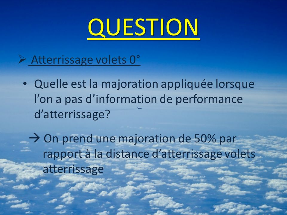 QUESTION Atterrissage volets 0°