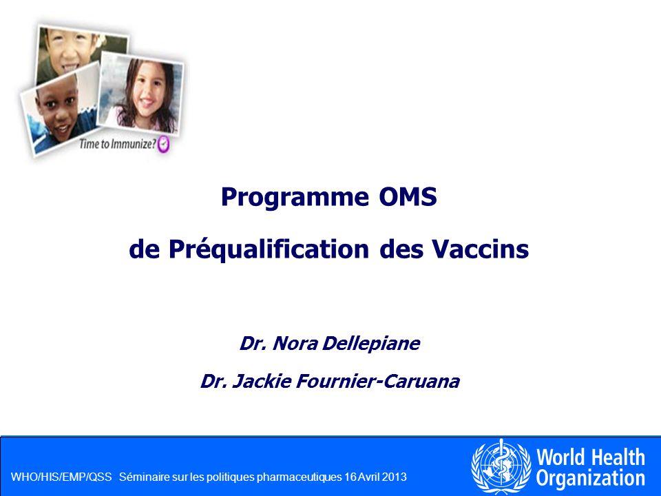 de Préqualification des Vaccins Dr. Jackie Fournier-Caruana