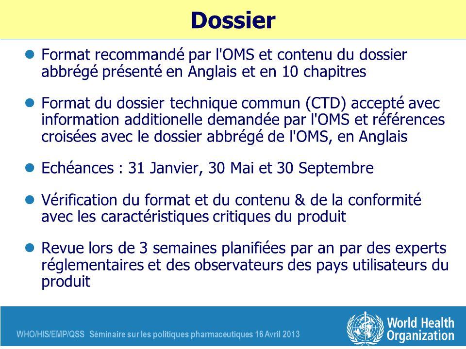 Dossier Format recommandé par l OMS et contenu du dossier abbrégé présenté en Anglais et en 10 chapitres.