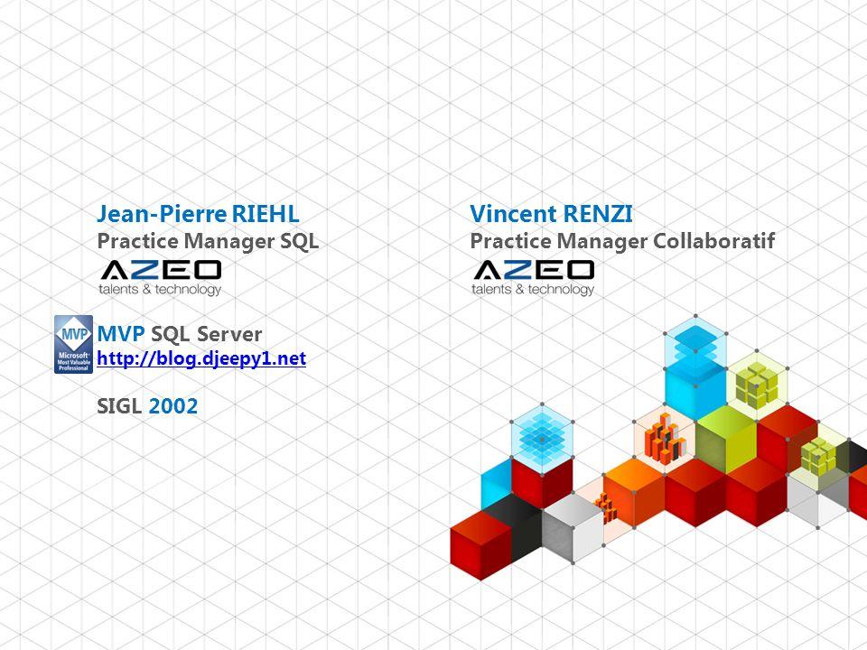 Jean-Pierre RIEHL Practice Manager SQL MVP SQL Server http://blog