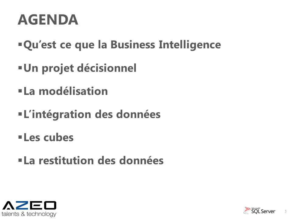 Agenda Qu'est ce que la Business Intelligence Un projet décisionnel