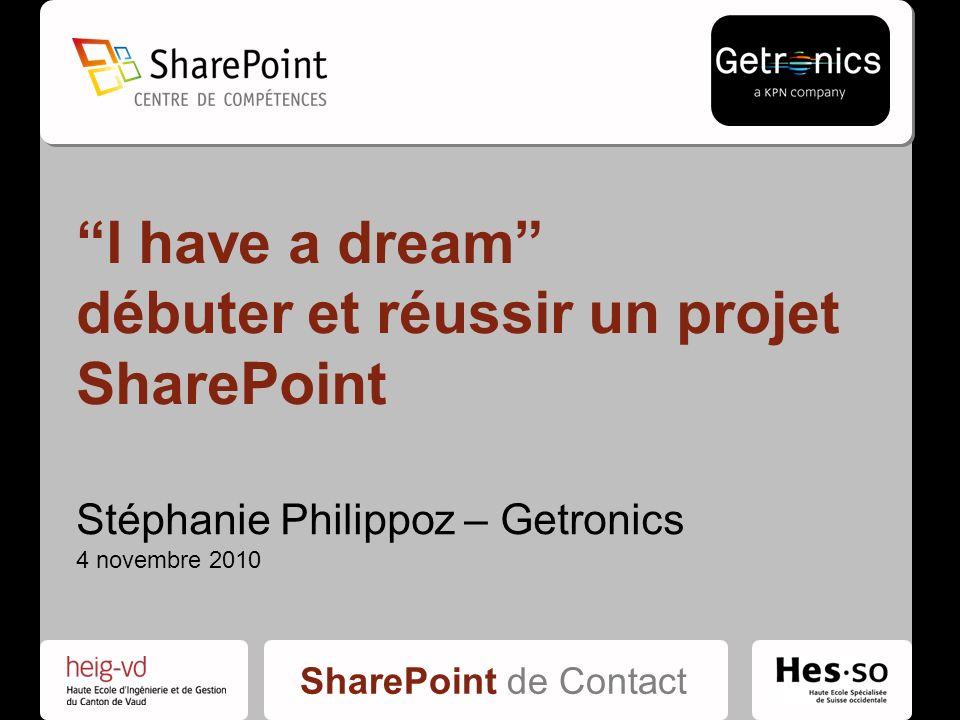I have a dream débuter et réussir un projet SharePoint