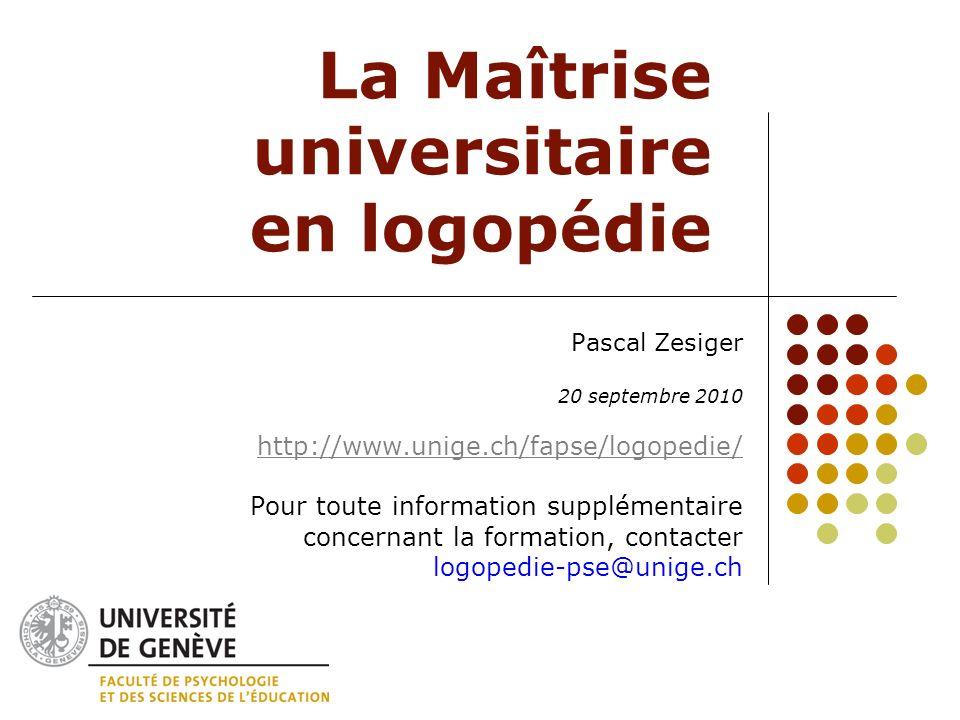 La Maîtrise universitaire en logopédie