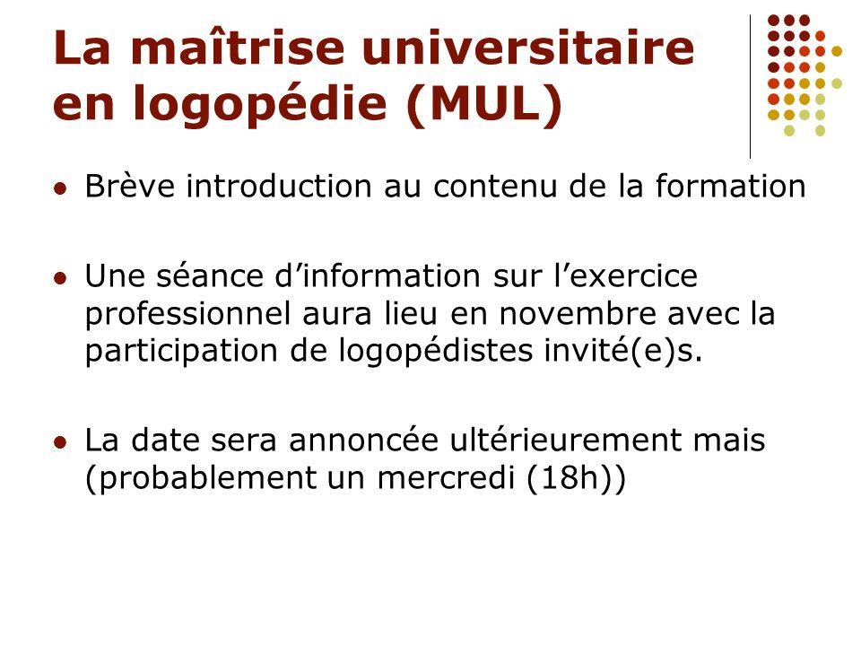 La maîtrise universitaire en logopédie (MUL)