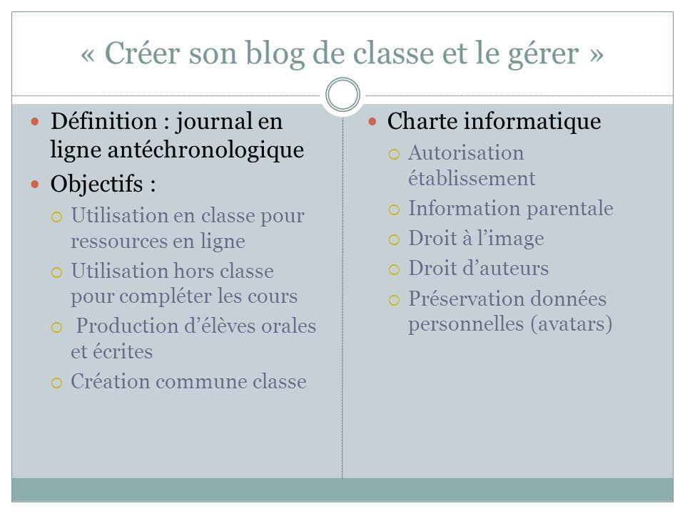 « Créer son blog de classe et le gérer »
