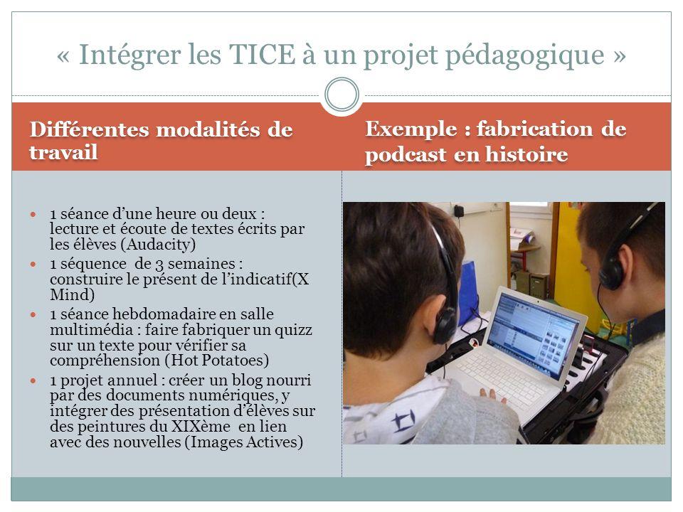 « Intégrer les TICE à un projet pédagogique »