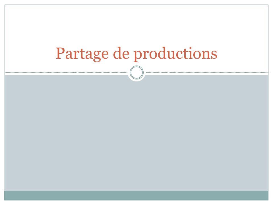 Partage de productions