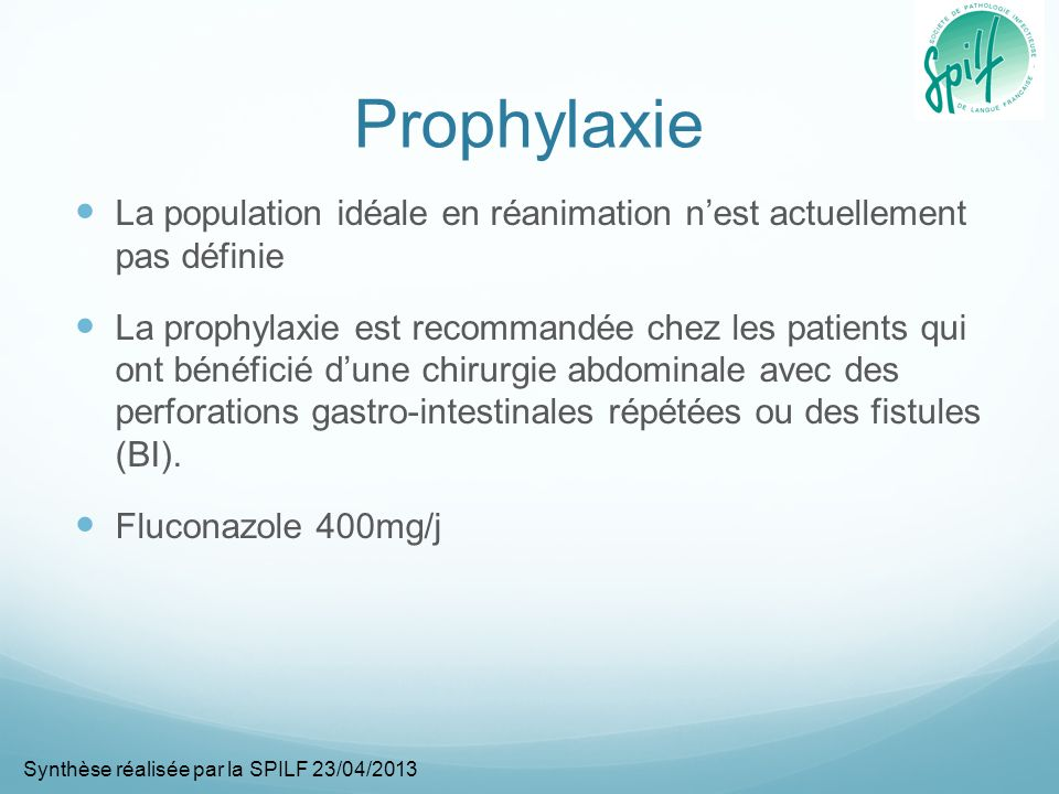 Prophylaxie La population idéale en réanimation n'est actuellement pas définie.