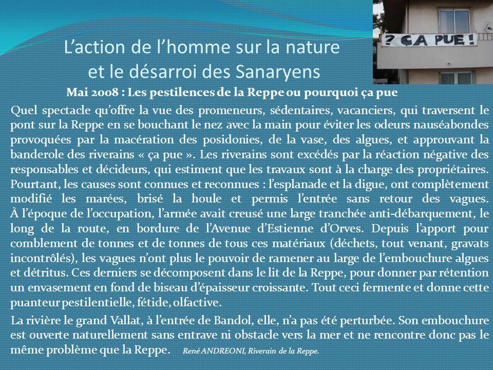 L'action de l'homme sur la nature et le désarroi des Sanaryens