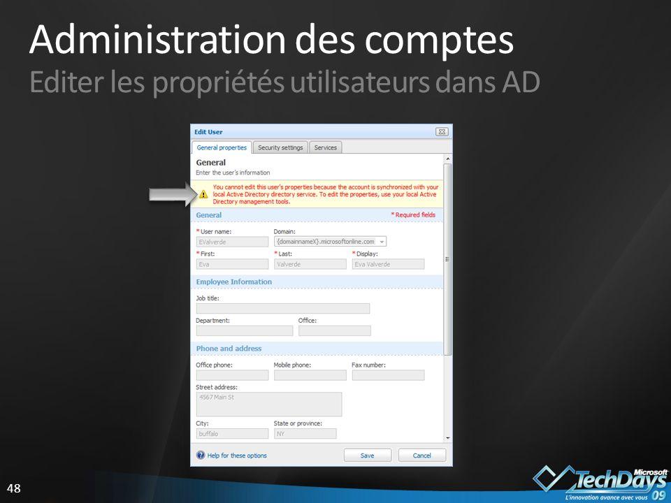Administration des comptes Editer les propriétés utilisateurs dans AD