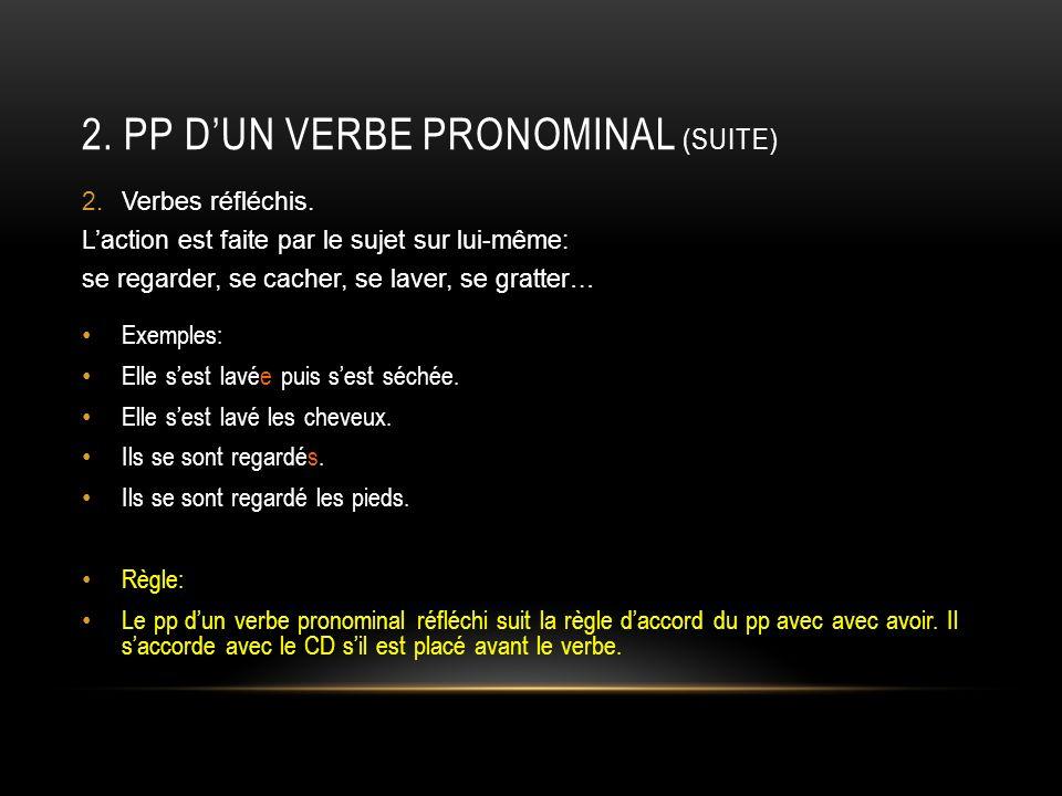 2. pp d'un verbe pronominal (suite)