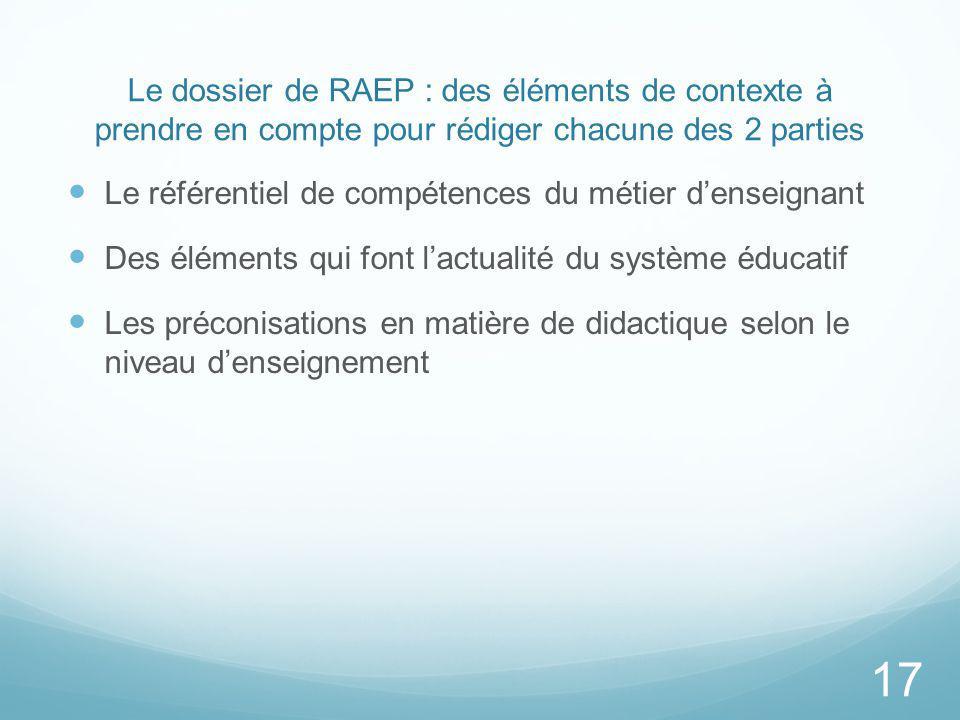 Le dossier de RAEP : des éléments de contexte à prendre en compte pour rédiger chacune des 2 parties