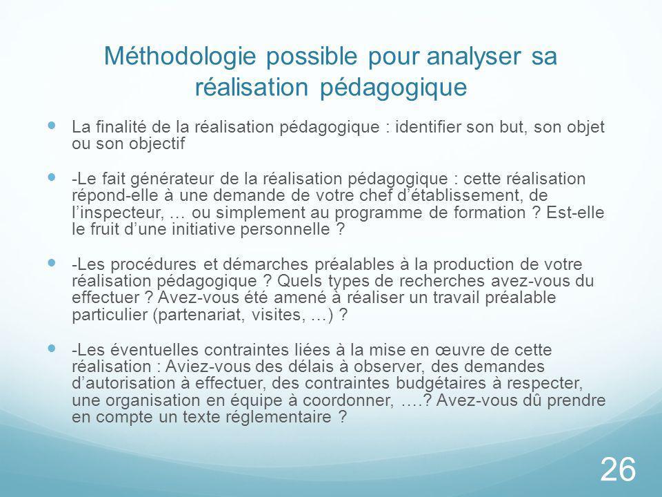 Méthodologie possible pour analyser sa réalisation pédagogique