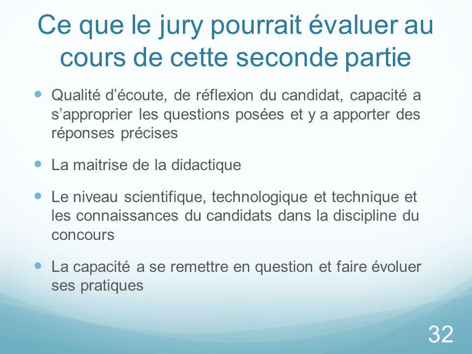 Ce que le jury pourrait évaluer au cours de cette seconde partie