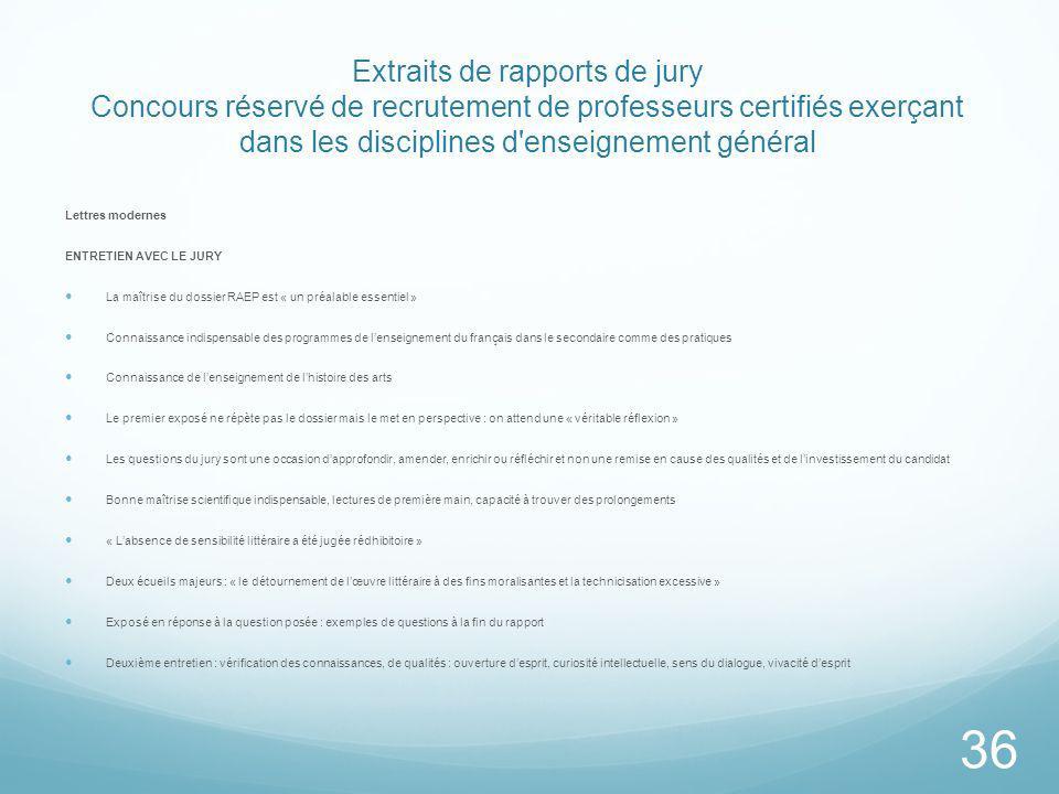 Extraits de rapports de jury Concours réservé de recrutement de professeurs certifiés exerçant dans les disciplines d enseignement général