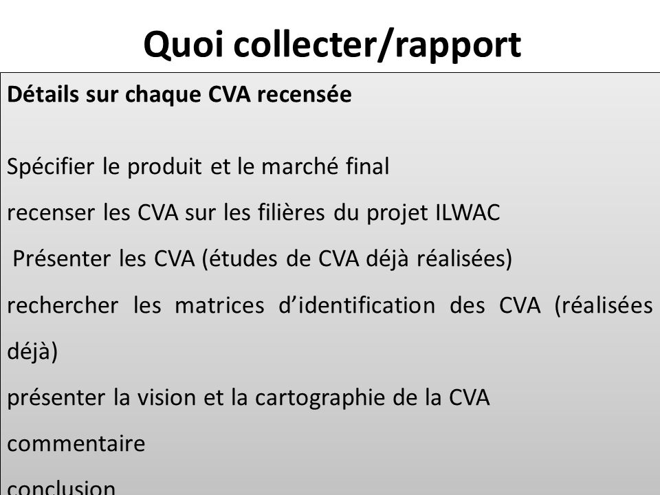 Quoi collecter/rapport