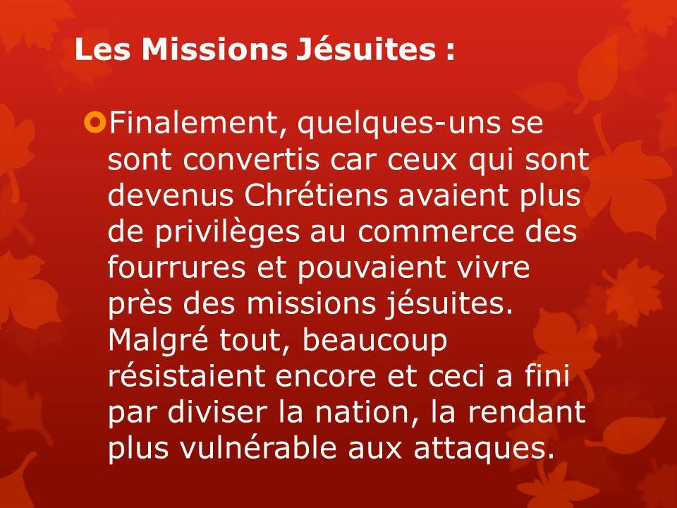 Les Missions Jésuites :