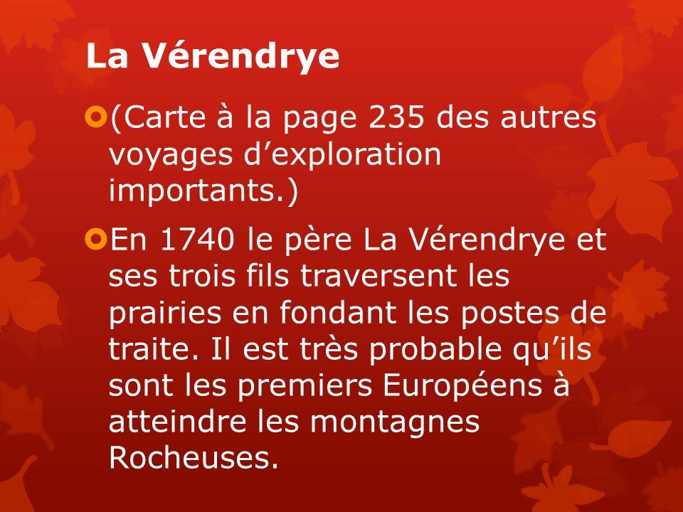 La Vérendrye (Carte à la page 235 des autres voyages d'exploration importants.)