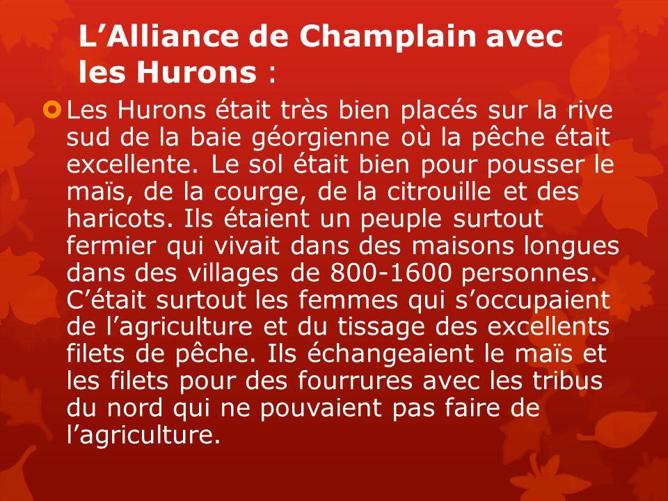 L'Alliance de Champlain avec les Hurons :