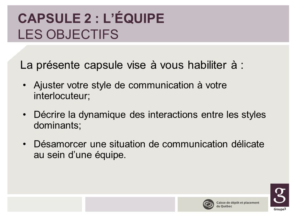 CAPSULE 2 : L'ÉQUIPE LES OBJECTIFS