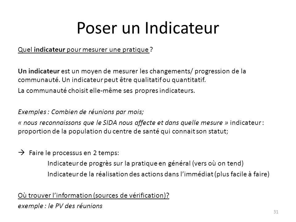 Poser un Indicateur Quel indicateur pour mesurer une pratique