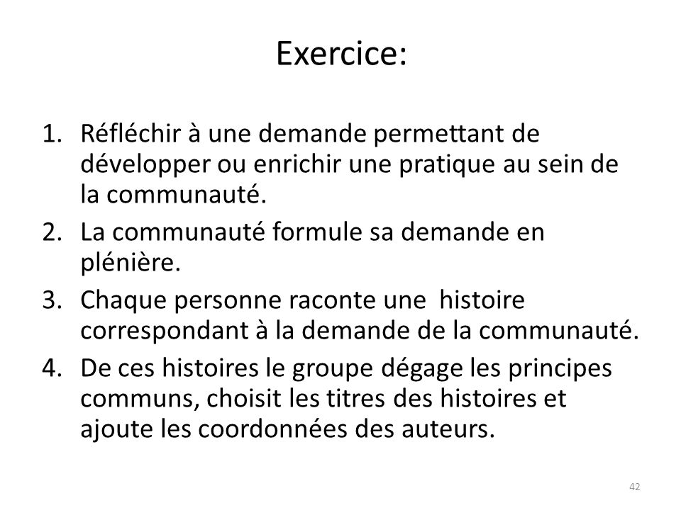 Exercice:Réfléchir à une demande permettant de développer ou enrichir une pratique au sein de la communauté.