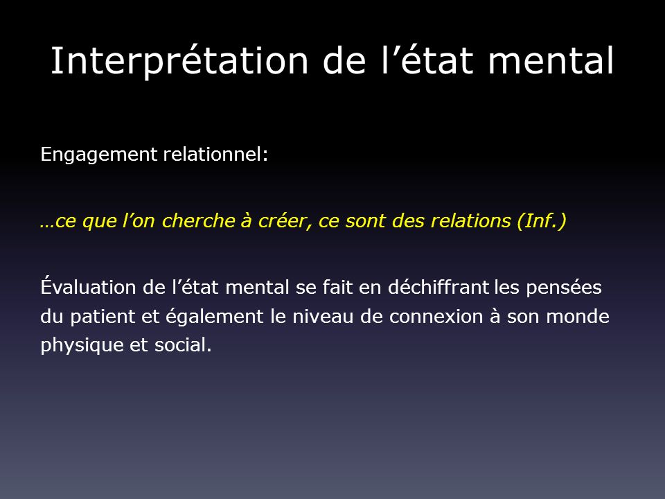 Interprétation de l'état mental