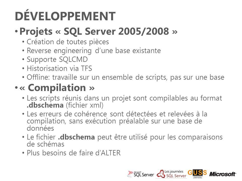 Développement Projets « SQL Server 2005/2008 » « Compilation »
