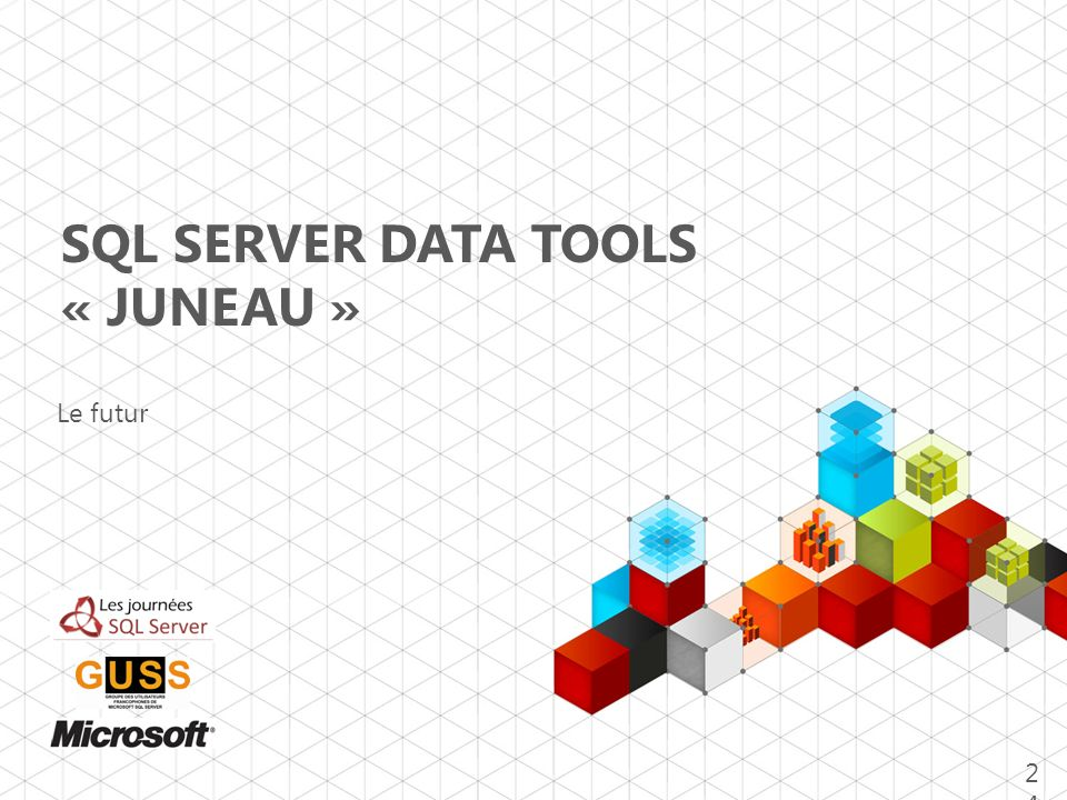 SQL Server Data TOOLs « Juneau »