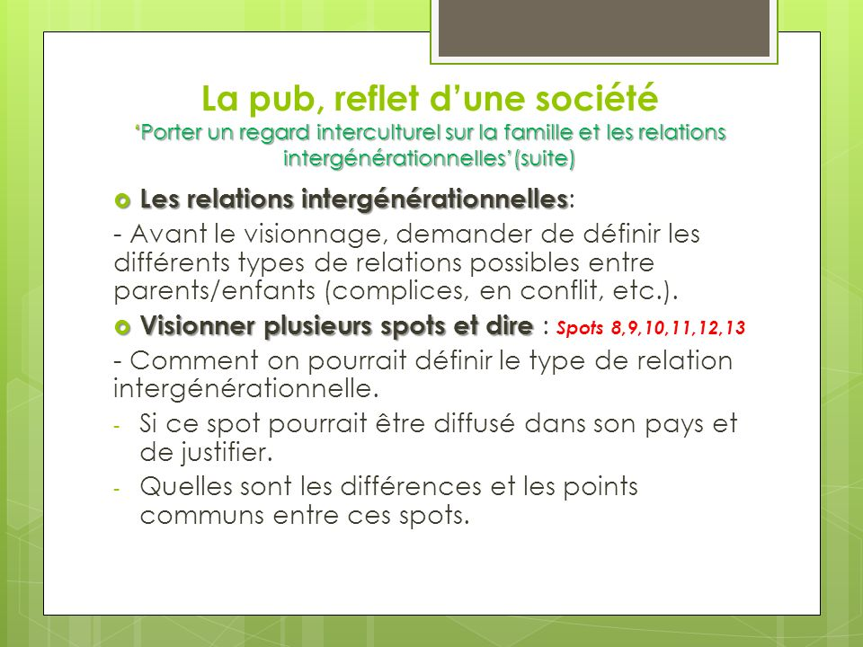 La pub, reflet d'une société 'Porter un regard interculturel sur la famille et les relations intergénérationnelles'(suite)