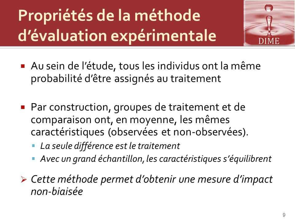 Propriétés de la méthode d'évaluation expérimentale