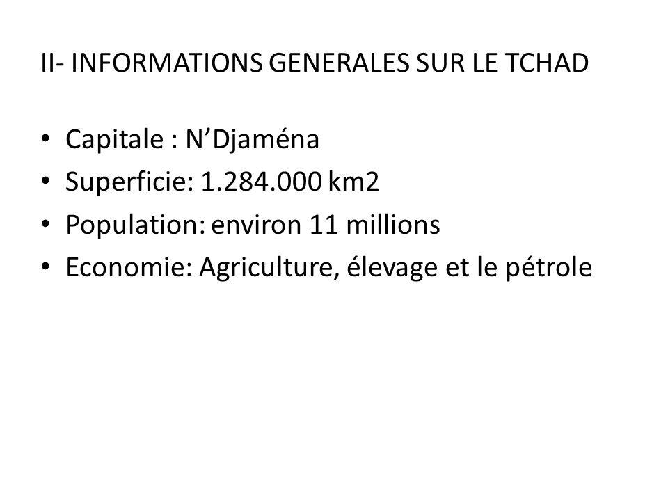 II- INFORMATIONS GENERALES SUR LE TCHAD