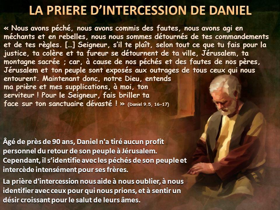 LA PRIERE D'INTERCESSION DE DANIEL