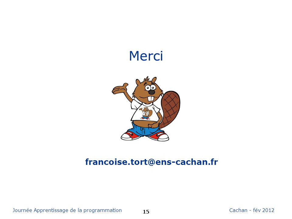 Merci francoise.tort@ens-cachan.fr