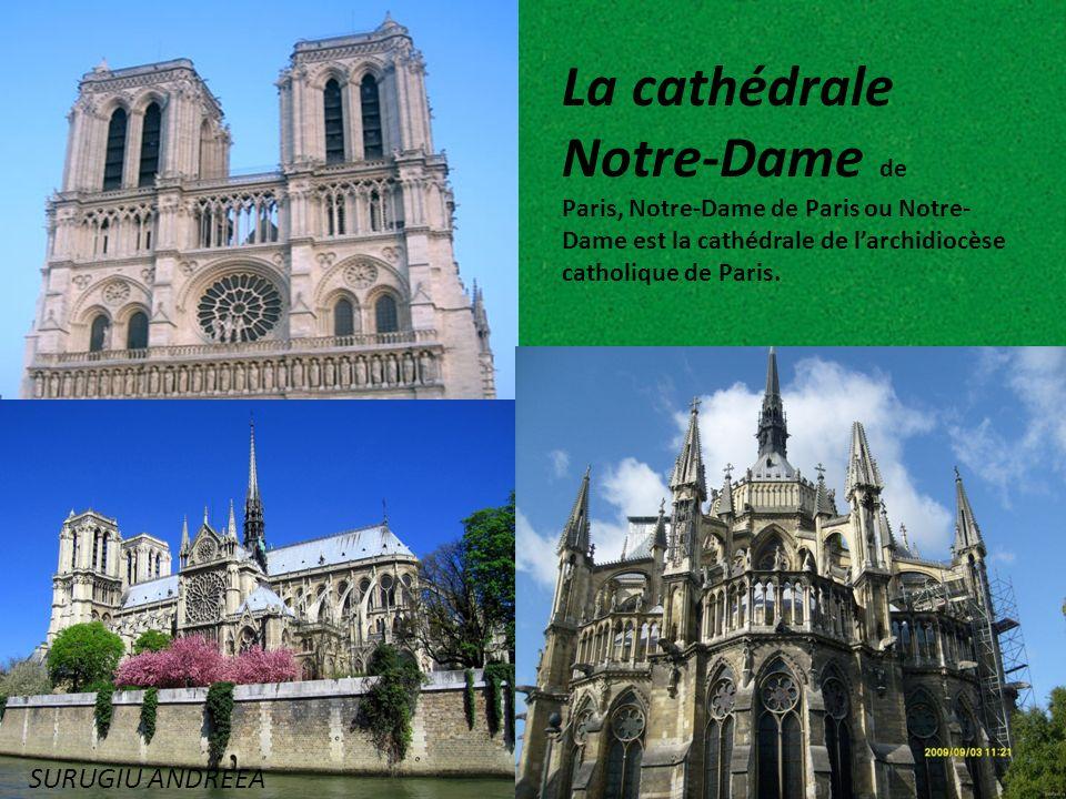 La cathédrale Notre-Dame de Paris, Notre-Dame de Paris ou Notre-Dame est la cathédrale de l'archidiocèse catholique de Paris.