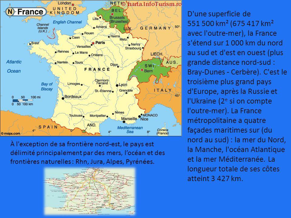 D une superficie de 551 500 km² (675 417 km² avec l outre-mer), la France s étend sur 1 000 km du nord au sud et d est en ouest (plus grande distance nord-sud : Bray-Dunes - Cerbère). C est le troisième plus grand pays d Europe, après la Russie et l Ukraine (2e si on compte l outre-mer). La France métropolitaine a quatre façades maritimes sur (du nord au sud) : la mer du Nord, la Manche, l océan Atlantique et la mer Méditerranée. La longueur totale de ses côtes atteint 3 427 km.