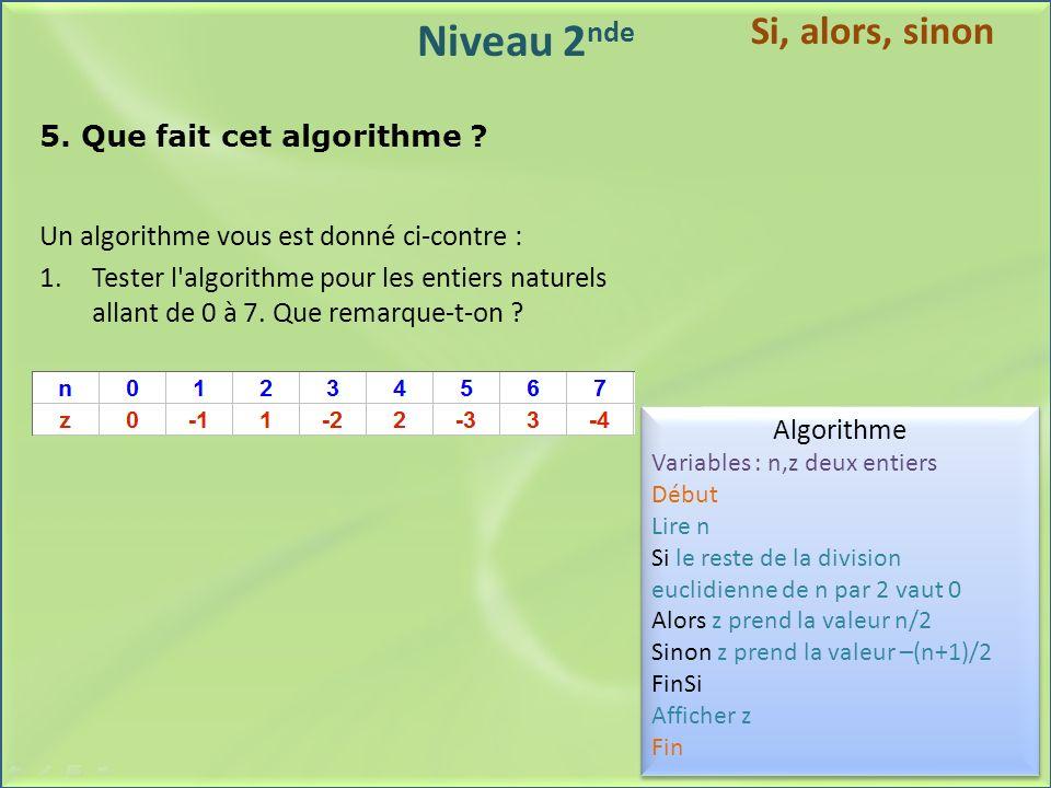 5. Que fait cet algorithme