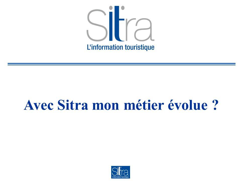Avec Sitra mon métier évolue
