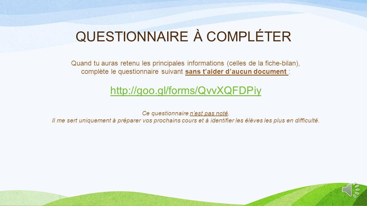 QUESTIONNAIRE À COMPLÉTER