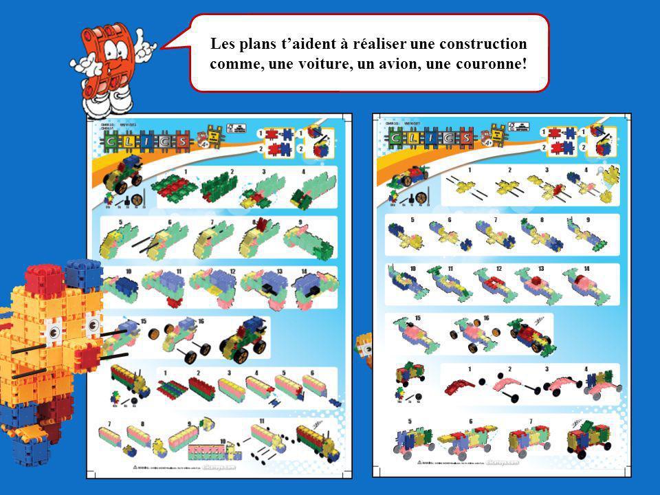Les plans t'aident à réaliser une construction comme, une voiture, un avion, une couronne!