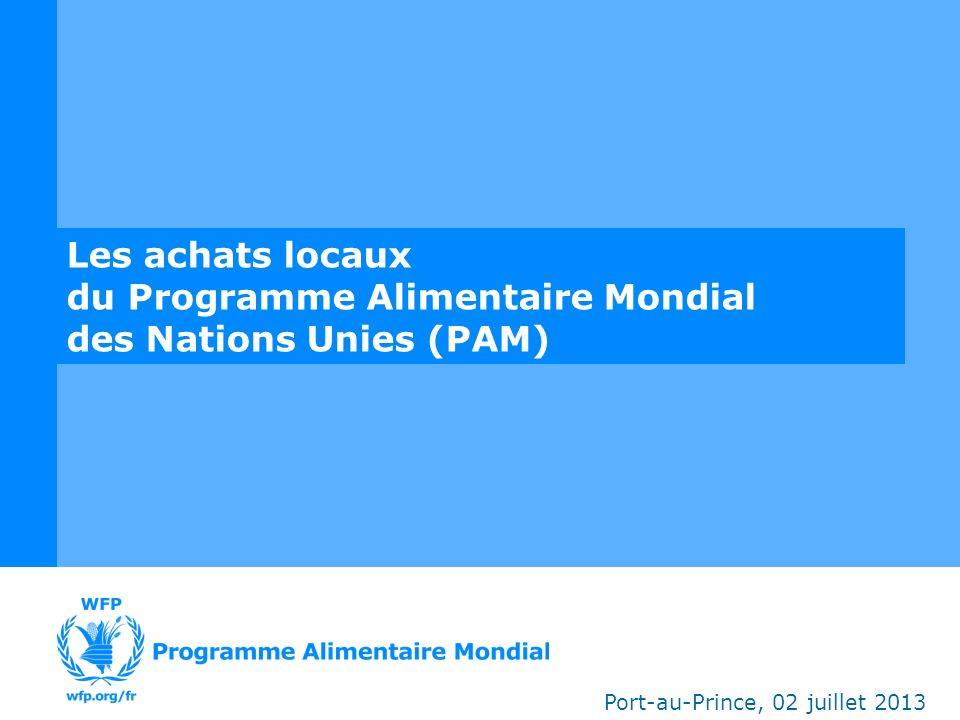 du Programme Alimentaire Mondial des Nations Unies (PAM)
