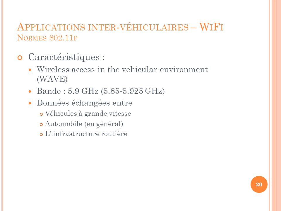 Applications inter-véhiculaires – WiFi Normes 802.11p
