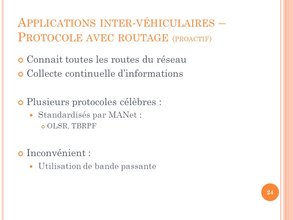 Applications inter-véhiculaires – Protocole avec routage (proactif)
